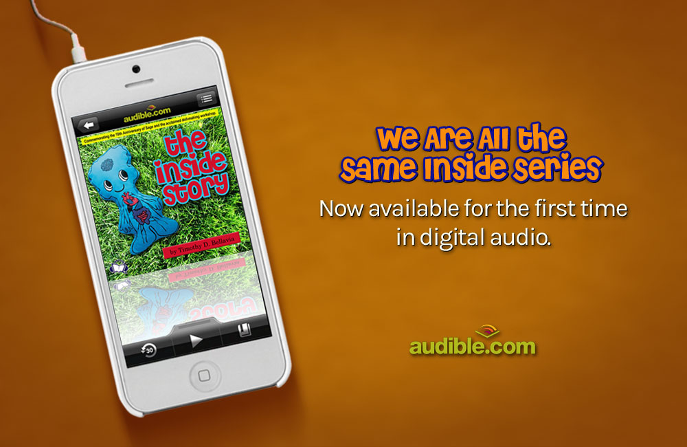 We Are All the Same Inside Digital Audio Series