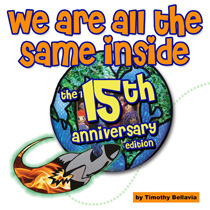 We Are All the Same Inside 15th Anniversary